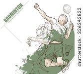 illustration of badminton. hand ... | Shutterstock .eps vector #326342822
