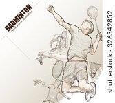 illustration of badminton. hand ... | Shutterstock .eps vector #326342852