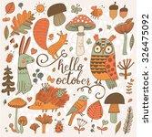 hello october   sweet forest... | Shutterstock .eps vector #326475092