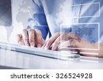 hands of businessman working... | Shutterstock . vector #326524928
