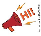 megaphone. vector illustration... | Shutterstock .eps vector #326530766