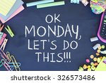 monday morning working... | Shutterstock . vector #326573486