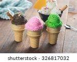 various cone ice creams   | Shutterstock . vector #326817032