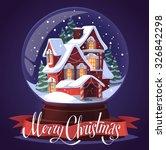 snow glass ball. christmas... | Shutterstock .eps vector #326842298