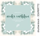 winter invitation card with... | Shutterstock .eps vector #326989772