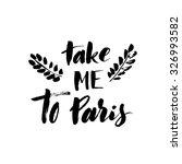 Take Me To Paris Card. Ink...
