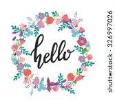 hand drawn flowers wreath. cute ...   Shutterstock .eps vector #326997026