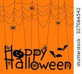 happy halloween background ... | Shutterstock .eps vector #327066542