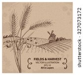 fields with harvest and wheat.... | Shutterstock .eps vector #327073172