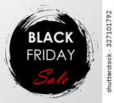 black friday sale label on the... | Shutterstock .eps vector #327101792