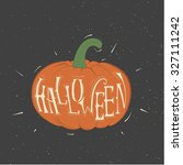 vector pumpkin with the words...   Shutterstock .eps vector #327111242