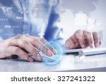 hands of businessman working... | Shutterstock . vector #327241322