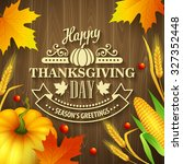 hand drawn thanksgiving... | Shutterstock .eps vector #327352448