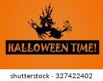 halloween background. happy... | Shutterstock . vector #327422402