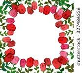 frame of roses. red background... | Shutterstock . vector #327486326