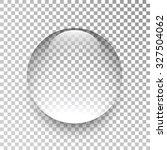 water drop. glass sphere.... | Shutterstock .eps vector #327504062