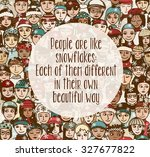 """""""people are like snowflakes ... 