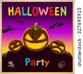 happy halloween card.... | Shutterstock .eps vector #327695915
