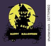 halloween greeting card. vector ... | Shutterstock .eps vector #327709802