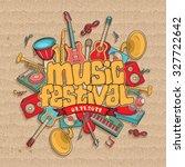 music festival. vector music... | Shutterstock .eps vector #327722642