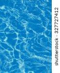 texture background of water...   Shutterstock . vector #327727412