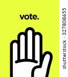 vector graphic poster of voting ... | Shutterstock .eps vector #327808655