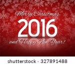 2016 happy new year... | Shutterstock . vector #327891488