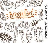 hand drawn breakfast poster... | Shutterstock .eps vector #327905192