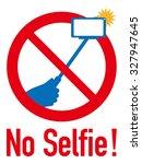 sign of selfie stick ban | Shutterstock .eps vector #327947645