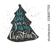 we wish you a merry christmas   ... | Shutterstock .eps vector #328007705
