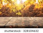 Dark Wooden Table Of Autumn An...
