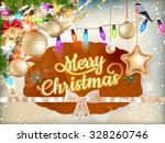 christmas greeting card light... | Shutterstock .eps vector #328260746
