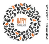 happy thanksgiving day greeting ... | Shutterstock .eps vector #328365626