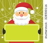 santa claus greeting card with... | Shutterstock .eps vector #328500116