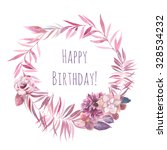 watercolor happy birthday card. ... | Shutterstock . vector #328534232