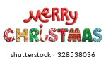 merry christmas holiday letters ... | Shutterstock . vector #328538036