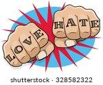 vintage pop art love and hate... | Shutterstock . vector #328582322