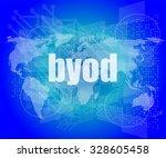 byod word on digital screen ... | Shutterstock .eps vector #328605458