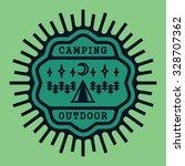vintage badge camping outdoor... | Shutterstock .eps vector #328707362