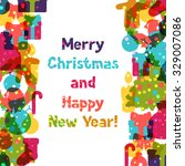 merry christmas and happy new... | Shutterstock .eps vector #329007086