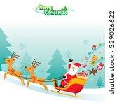 santa claus riding on sleigh ... | Shutterstock .eps vector #329026622