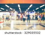 blurred image of shopping mall... | Shutterstock . vector #329035532