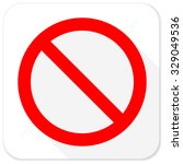access denied red flat icon... | Shutterstock . vector #329049536