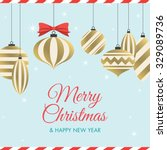 christmas card with christmas... | Shutterstock .eps vector #329089736