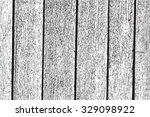 wooden planks distress overlay... | Shutterstock .eps vector #329098922