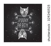 spooky party    halloween... | Shutterstock .eps vector #329240525