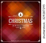 christmas card design   elegant ... | Shutterstock .eps vector #329287295