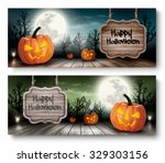 two holiday halloween banners... | Shutterstock .eps vector #329303156