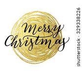christmas design. gold hand... | Shutterstock . vector #329338226