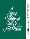 merry christmas and happy new... | Shutterstock .eps vector #329379182